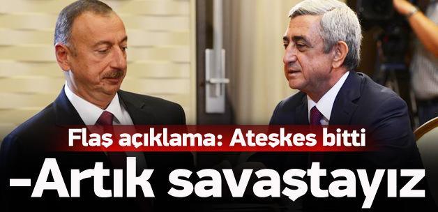 Bakan açıkladı: Azerbaycan ile savaştayız