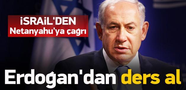 İsrail'den Netanyahu'ya Erdoğan tavsiyesi