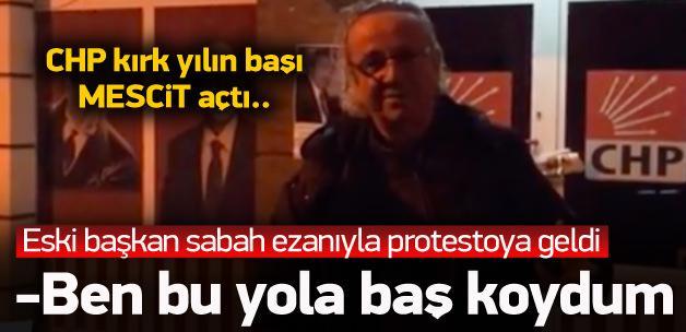 CHP'li eski başkandan mescit protestosu