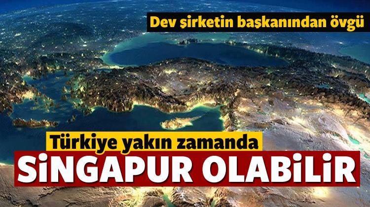 'Türkiye Singapur gibi olabilir'