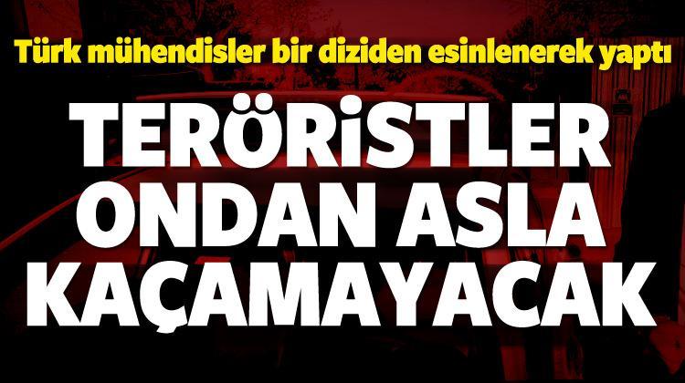 Türk mühendisler yaptı! Teröristlere darbe vuracak