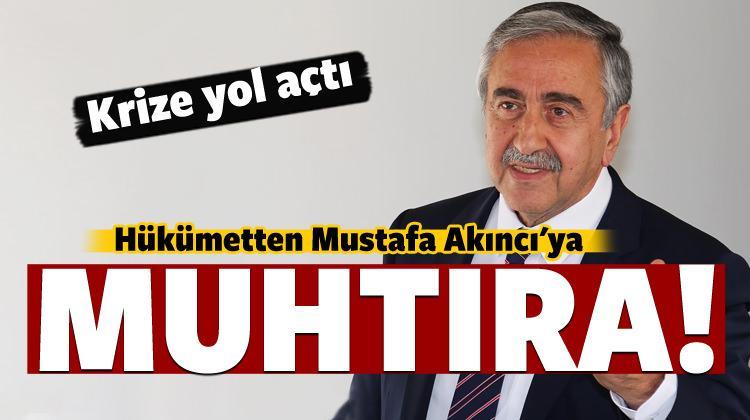 Hükümetten Mustafa Akıncı'ya muhtıra
