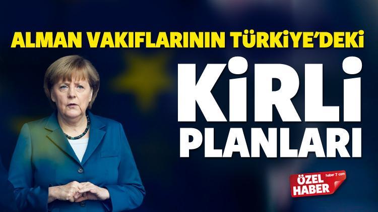 Alman Vakıflarının Türkiye'deki kirli planları