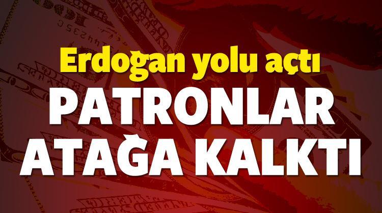Erdoğan yolu açtı patronlar atağa kalktı!
