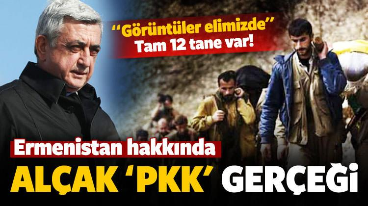Ermenistan için şok 'PKK' açıklaması
