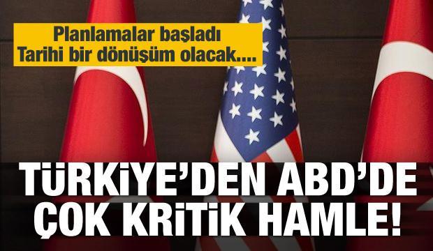 Türkiye'den ABD'de tarihi hamle!