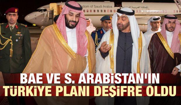BAE ve S. Arabistan'ın Türkiye planı deşifre oldu