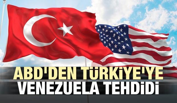 ABD'den Türkiye'ye Venezuela tehdidi