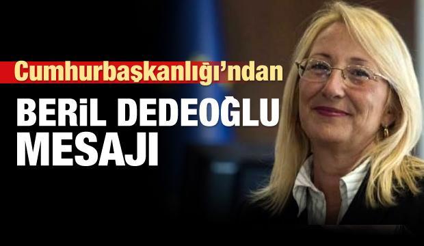 Cumhurbaşkanlığı'ndan Beril Dedeoğlu açıklaması