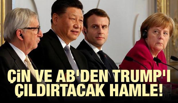 Çin ve AB'den Trump'ı çıldırtacak hamle!