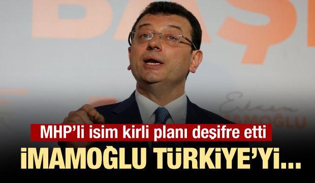 MHP'li Enginyurt: İmamoğlu'nun derdi seçim değil
