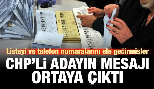 CHP'li aday sandık kurulu başkanına mesaj atmış!