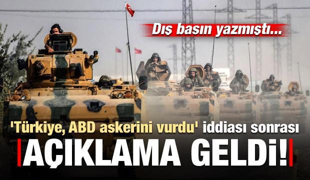 'Türkiye, ABD askerini vurdu' iddiasına açıklama geldi!