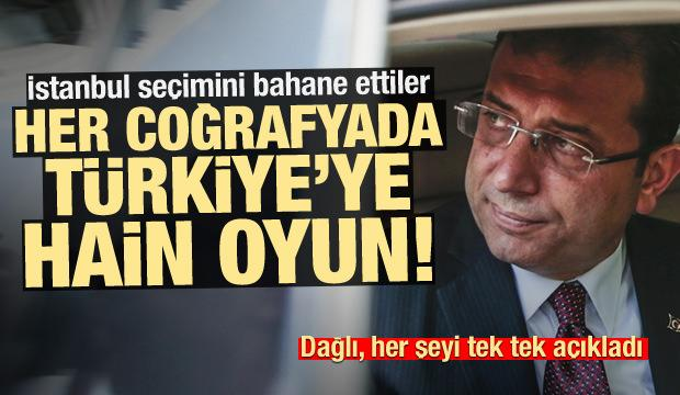 İstanbul seçimini bahane ettiler! Türkiye'nin arkasından hain oyunlar