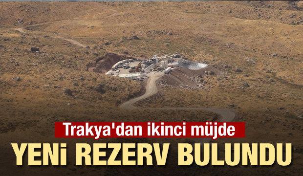 Trakya'dan ikinci müjde: Yeni rezerv bulundu
