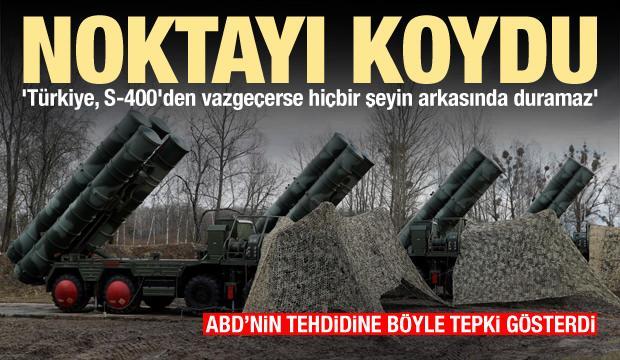 'Türkiye, S-400'den vazgeçerse hiçbir şeyin arkasında duramaz'