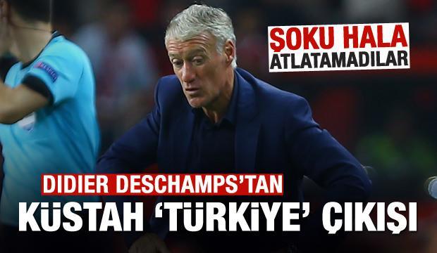Deschamps'tan küstah 'Türkiye' çıkışı!