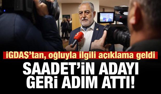 İGDAŞ yalanladı, Saadet'in adayı geri adım attı!