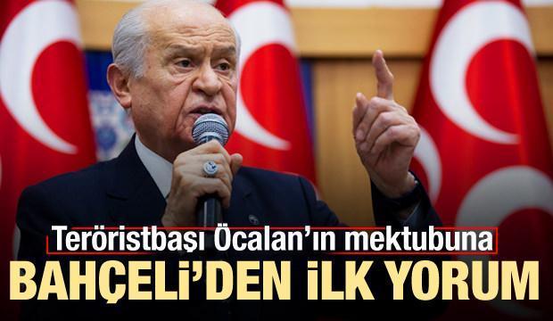 Teröristbaşı Öcalan'ın mektubuna Bahçeli'den ilk yorum