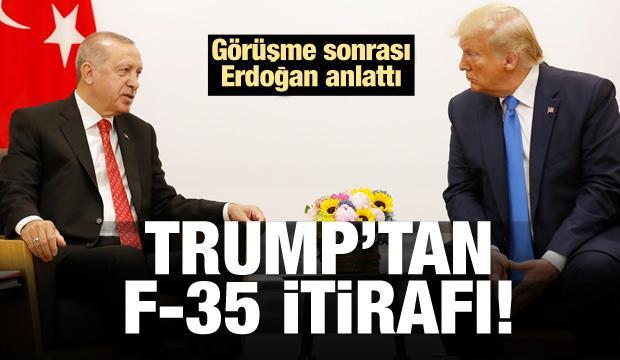 Erdoğan anlattı: Trump'tan F-35 itirafı