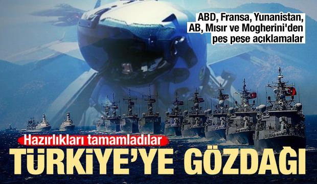 ABD, Fransa, Yunanistan, AB, Mısır ve Mogherini'den Türkiye'ye gözdağı