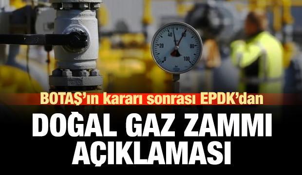 EPDK'dan doğal gaz zammı açıklaması!