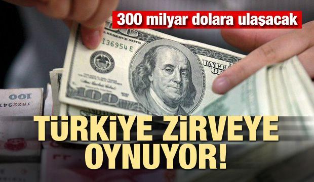 300 milyar dolara ulaşacak! Türkiye zirveye oynuyor
