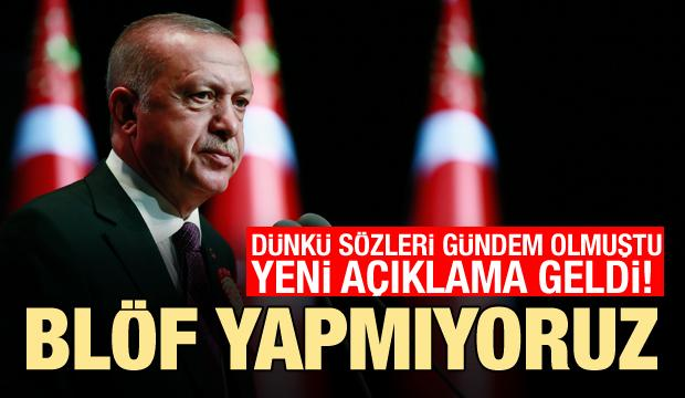 Cumhurbaşkanı Yardımcısı Oktay: Erdoğan'ın sözleri blöf değil