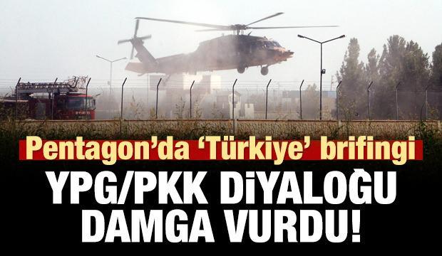 Pentagon'da Türkiye brifingi! YPG/PKK diyaloğu damga vurdu!