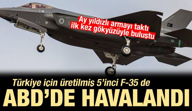 Armayı takıp gökyüzüyle buluşan Türkiye'nin 5'inci F-35'i de havalandı