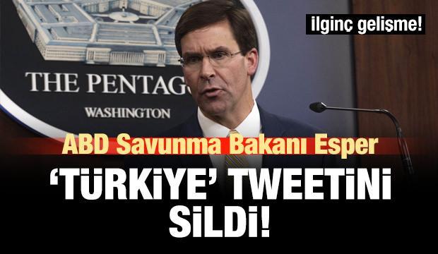 ABD Savunma Bakanı, Türkiye paylaşımını sildi!