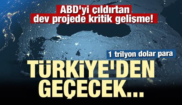 ABD'yi çıldırtan dev projede kritik gelişme! Türkiye'den geçecek...