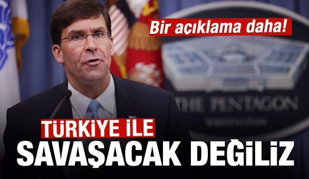 ABD'den açıklama: Türkiye ile savaşacak değiliz