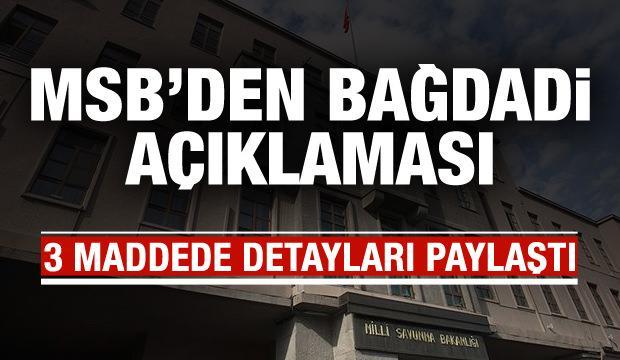 MSB'den son dakika 'Bağdadi' açıklaması