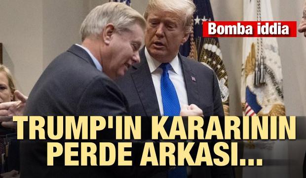 Trump'ın kararının perde arkası... Bomba iddia