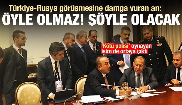 Türkiye ile Rusya görüşmesine damga vurdu: Öyle olmaz, şöyle olacak