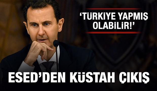 Esed'den küstah çıkış: Türkiye yapmış olabilir