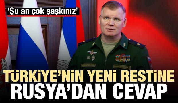 Türkiye'nin restine Rusya'dan iki cevap: Şu an çok şaşkınız