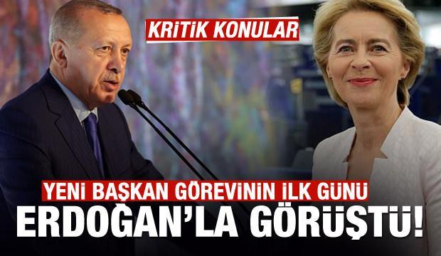 Erdoğan, AB Komisyonu Yeni Başkanı Leyen ile görüştü