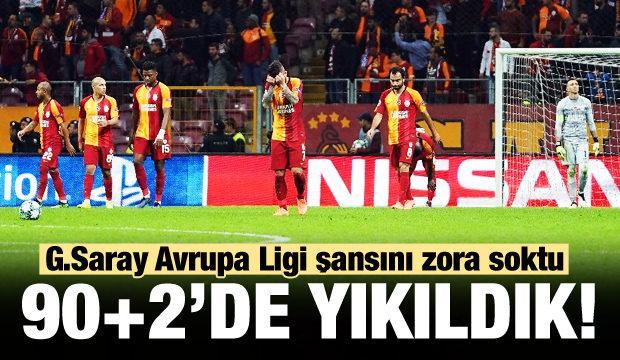 Galatasaray 90+2'de yıkıldı!