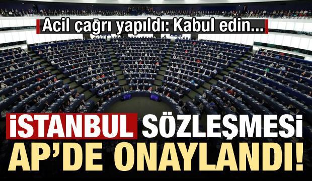 İstanbul Sözleşmesi, AP'de 500 'evet' oyuyla onaylandı!