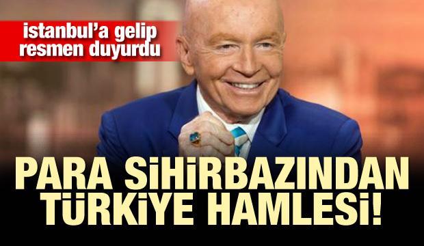 Para sihirbazından Türkiye hamlesi! İstanbul'a gelip resmen duyurdu