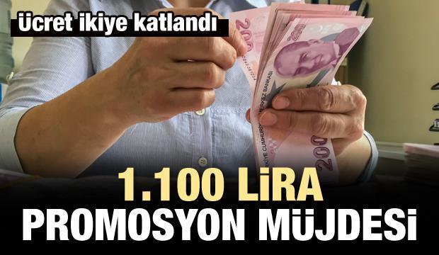 Emekliye 1.100 lira promosyon müjdesi