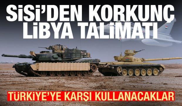 Sisi'den korkunç talimat: Türkiye'ye karşı kullanacak! Erdoğan detayı