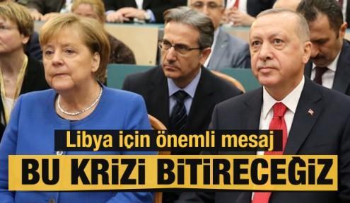 Erdoğan: Hedefimiz Libya krizini Almanya ile sonlandırmak