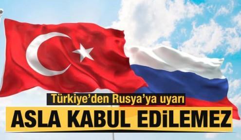 Türkiye'den Rusya'ya uyarı: Taahhütlere uyun!
