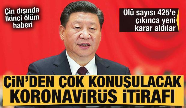Çin'den çok konuşulacak koronavirüsü itirafı! Yeni karar aldılar! Ölü sayısı 425'e çıktı