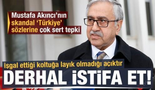 AK Parti ve Bahçeli'den Akıncı'nın skandal sözlerine sert tepki!