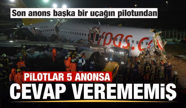 Uçak kazasında 5 kez anons yapıldı, pilotlar cevap veremedi