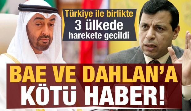 BAE ve Dahlan'a kötü haber! Türkiye ile birlikte 3 ülkede harekete geçildi